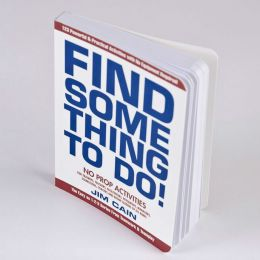 Find Something To Do book by Jim Cain
